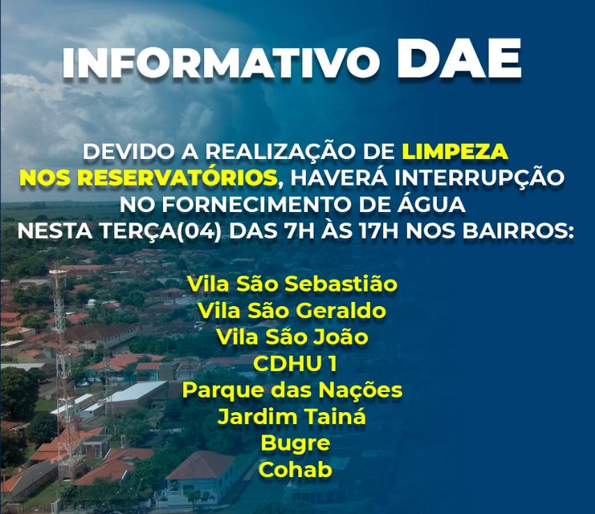 INFORMATIVO DAE - INTERRUPÇÃO NO FORNECIMENTO DE ÁGUA.