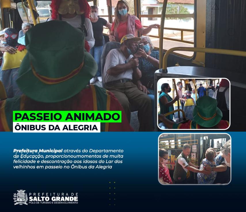 Prefeitura de Salto Grande disponibiliza passeio no ônibus da alegria para Idosos do Lar dos Velhinhos