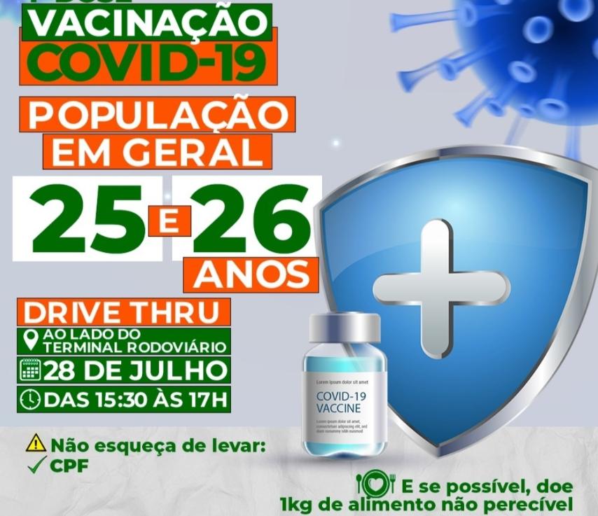 VACINAÇÃO COVID-19 - 1º DOSE PARA PESSOAS COM 25 E 26 ANOS